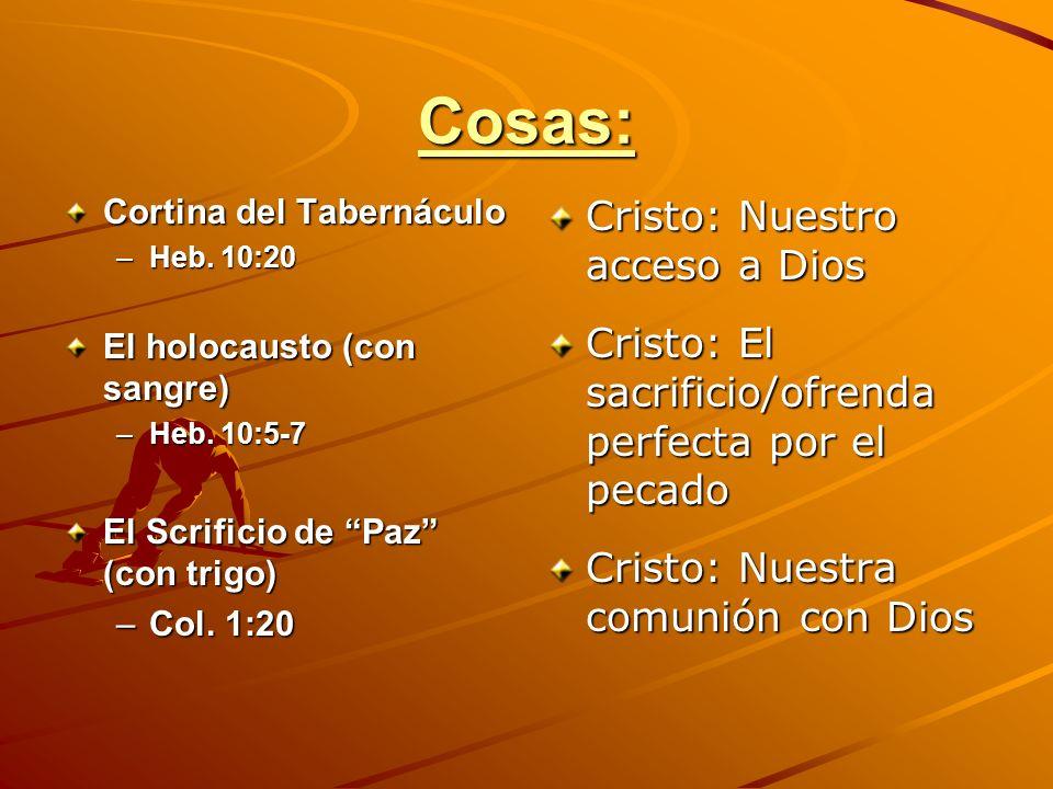Cosas: Cristo: Nuestro acceso a Dios