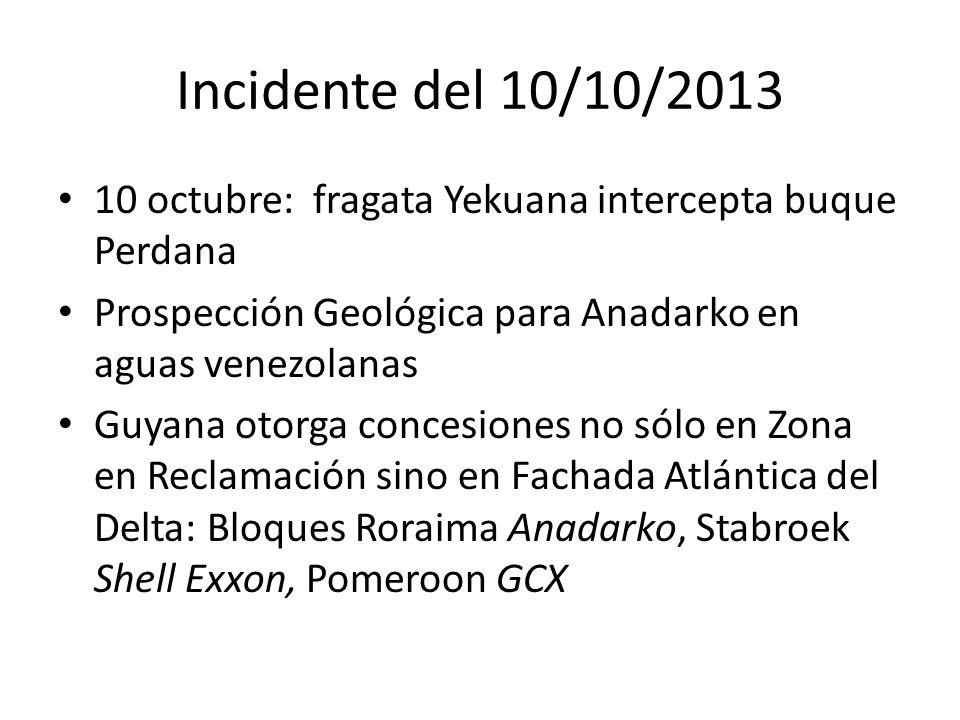 Incidente del 10/10/2013 10 octubre: fragata Yekuana intercepta buque Perdana. Prospección Geológica para Anadarko en aguas venezolanas.