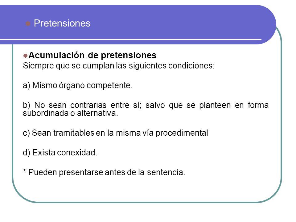 Pretensiones Acumulación de pretensiones