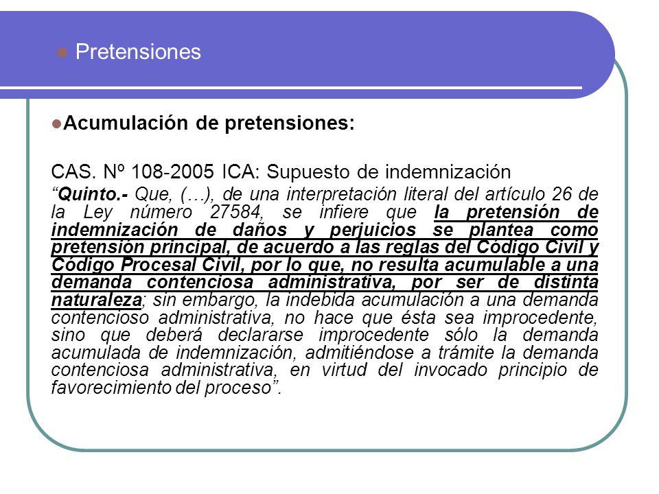 Pretensiones Acumulación de pretensiones: