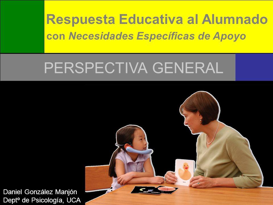 PERSPECTIVA GENERAL Respuesta Educativa al Alumnado