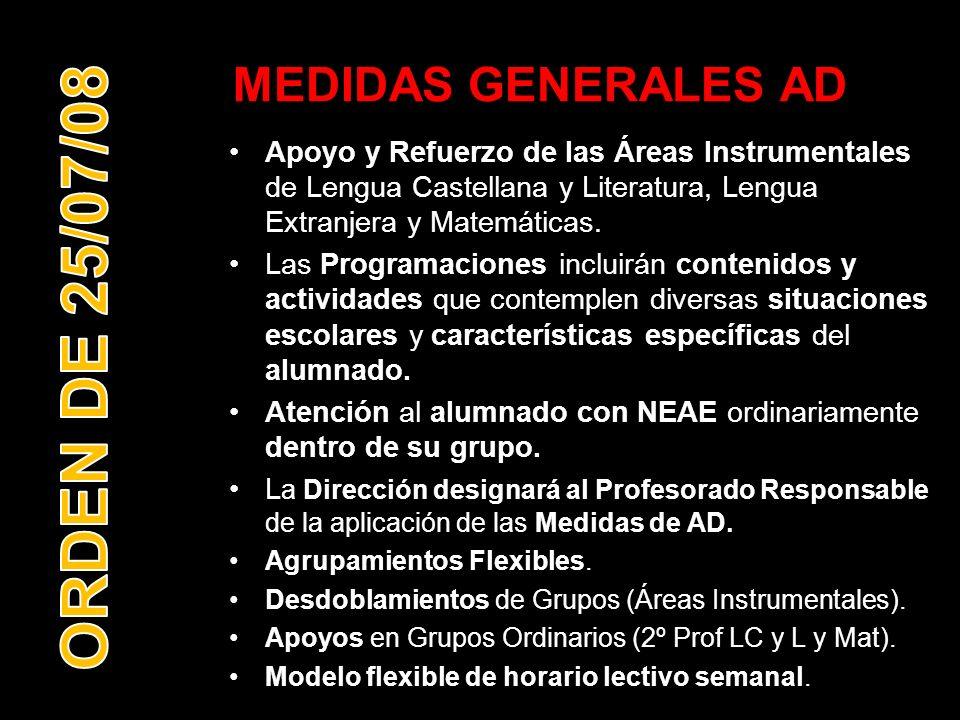ORDEN DE 25/07/08 MEDIDAS GENERALES AD