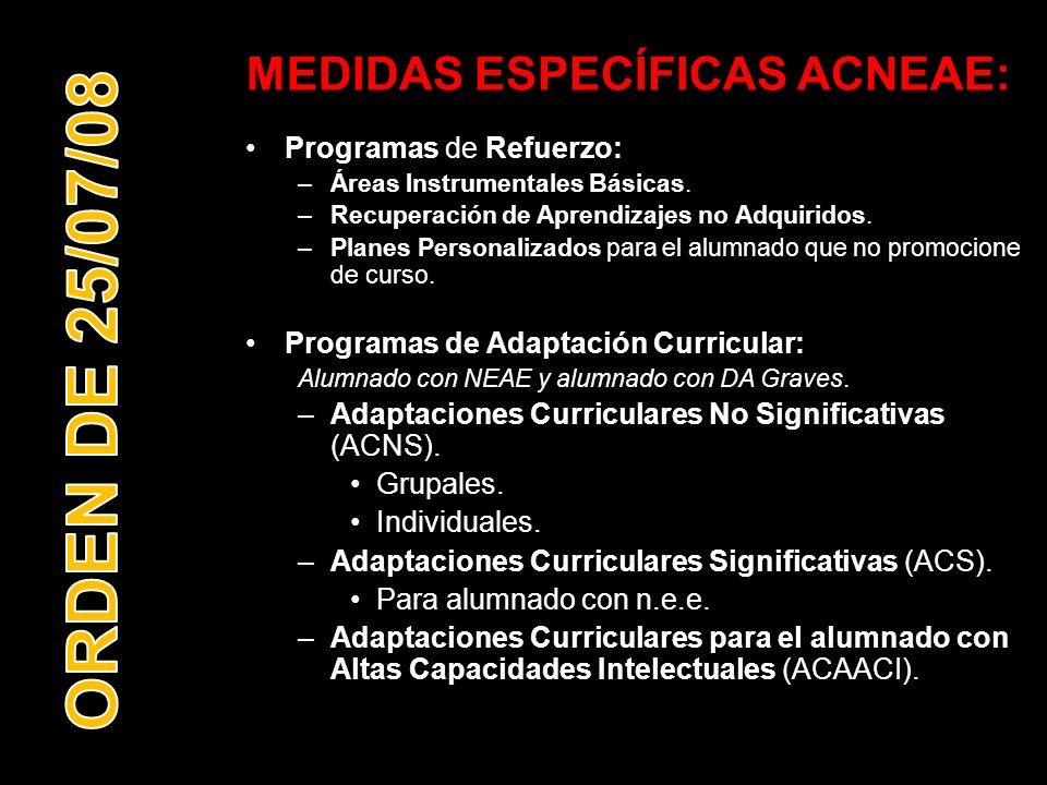 MEDIDAS ESPECÍFICAS ACNEAE: