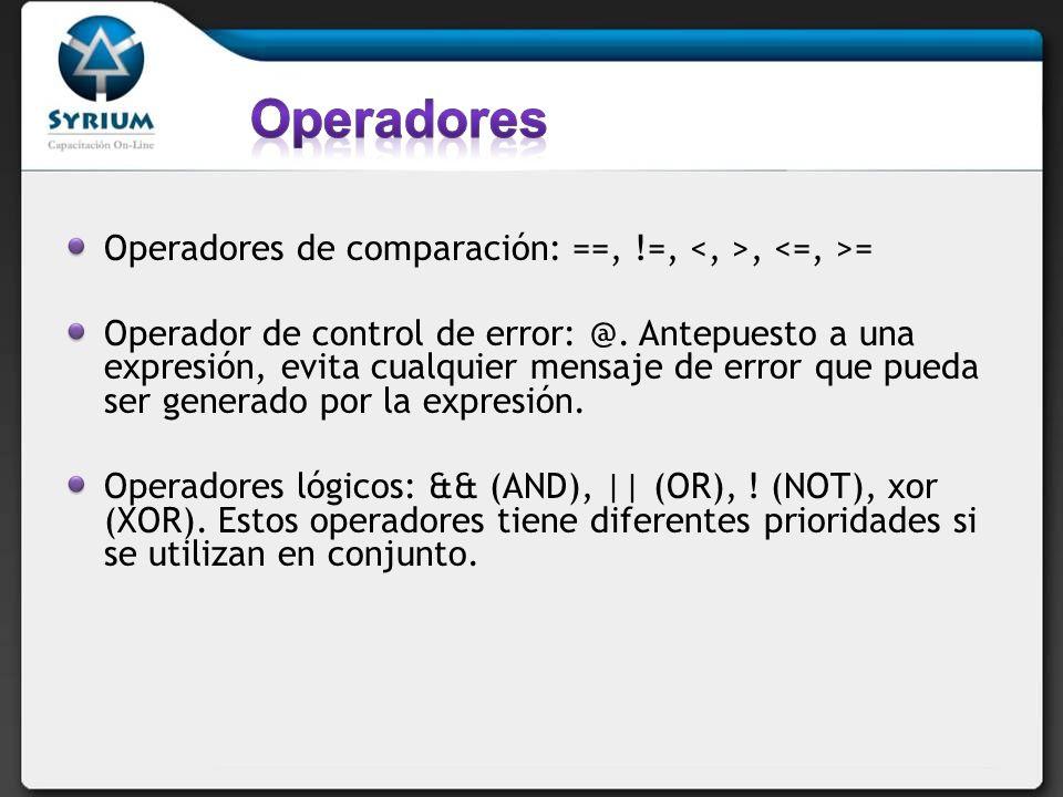 Operadores Operadores de comparación: ==, !=, <, >, <=, >=