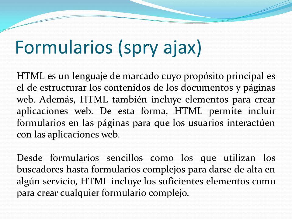 Formularios (spry ajax)