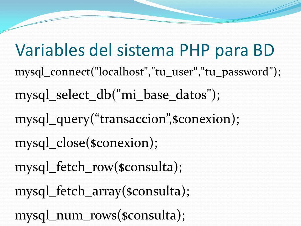 Variables del sistema PHP para BD