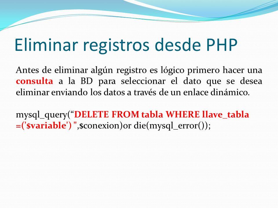 Eliminar registros desde PHP