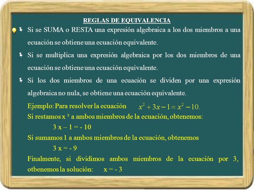 REGLAS DE EQUIVALENCIA