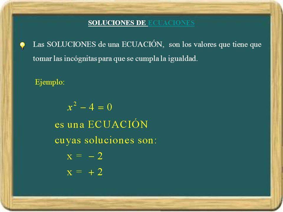 SOLUCIONES DE ECUACIONES