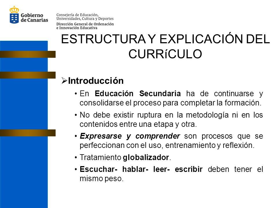 ESTRUCTURA Y EXPLICACIÓN DEL CURRíCULO