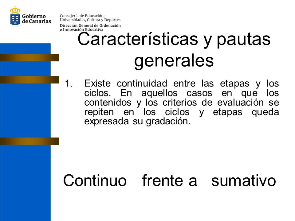 Características y pautas generales
