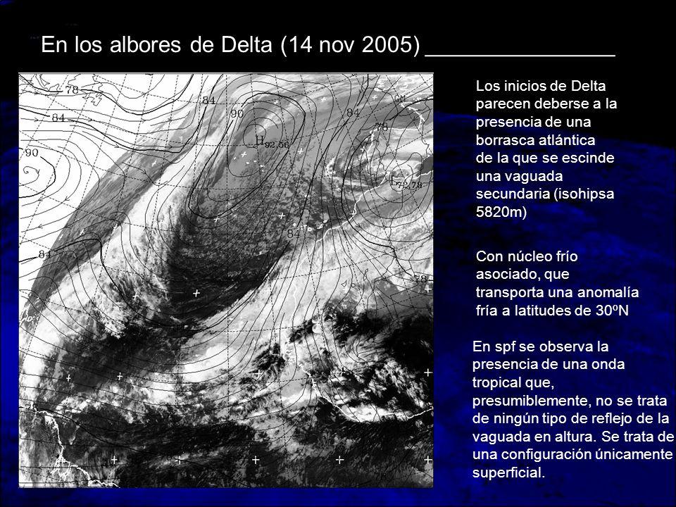 En los albores de Delta (14 nov 2005) _______________