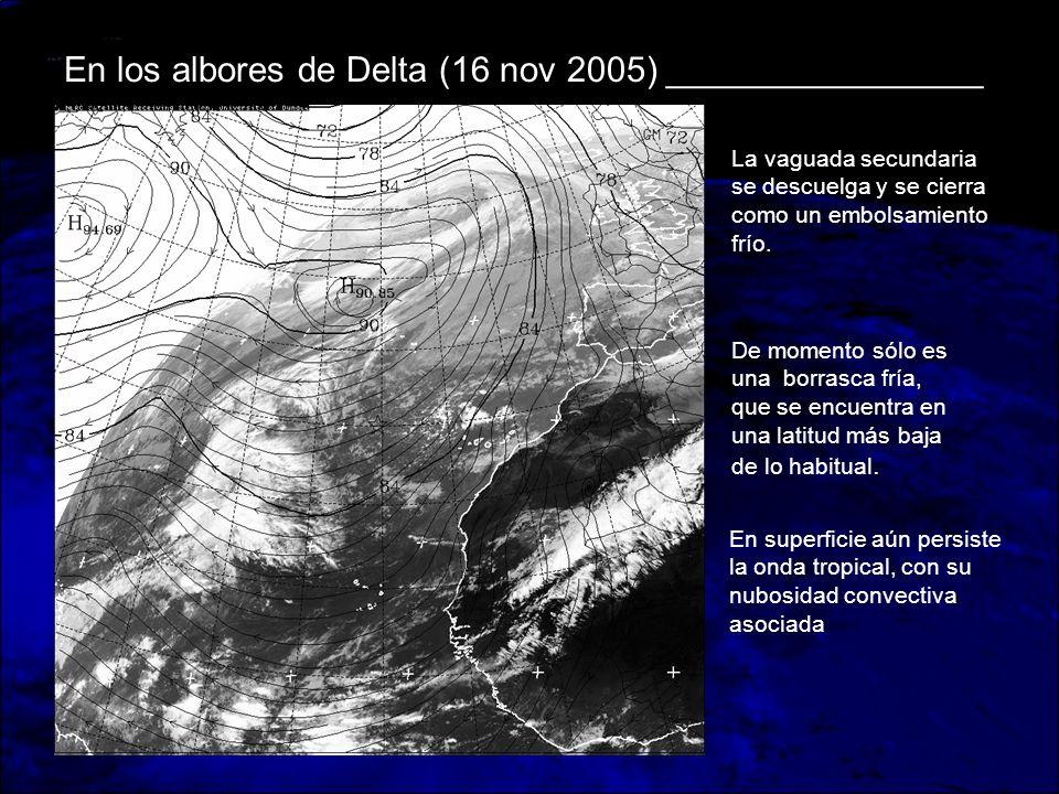 En los albores de Delta (16 nov 2005) ________________