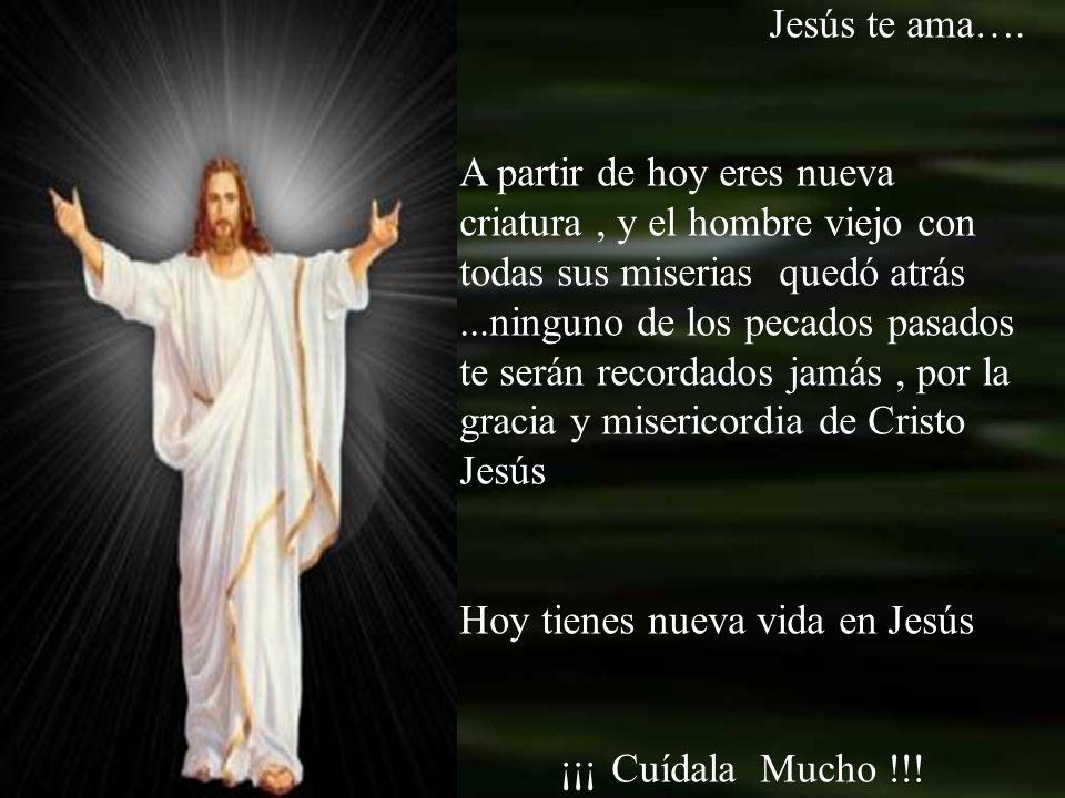 Jesús te ama….