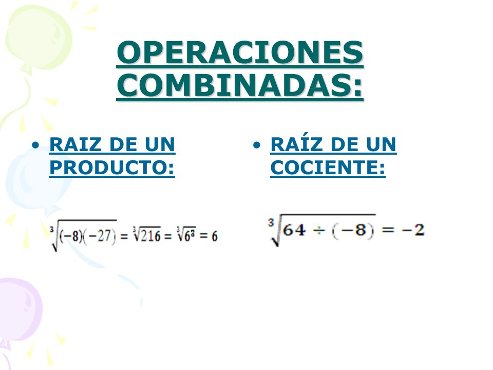 OPERACIONES COMBINADAS: