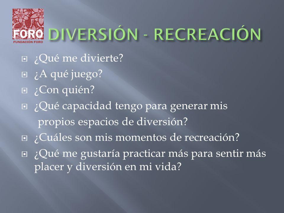 DIVERSIÓN - RECREACIÓN