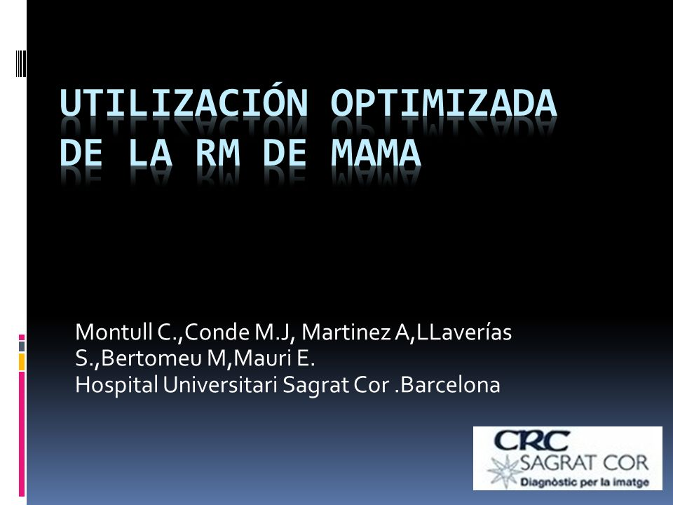 UTILIZACIÓN OPTIMIZADA DE LA RM DE MAMA