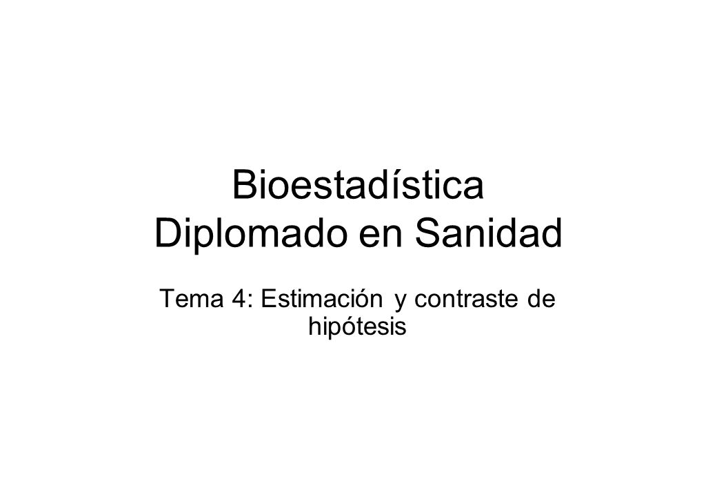 Bioestadística Diplomado en Sanidad