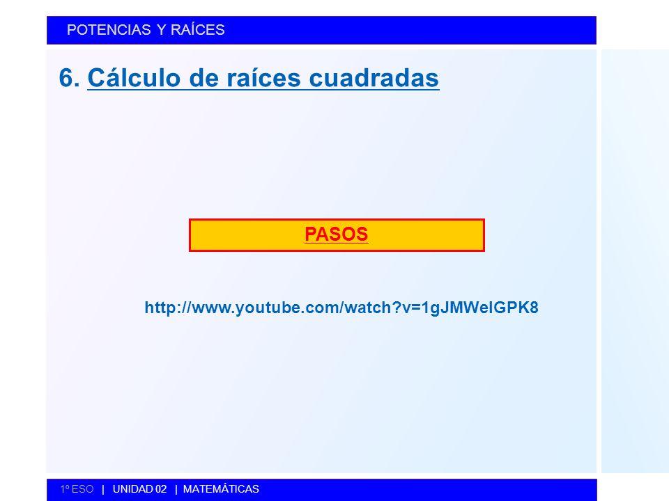 6. Cálculo de raíces cuadradas