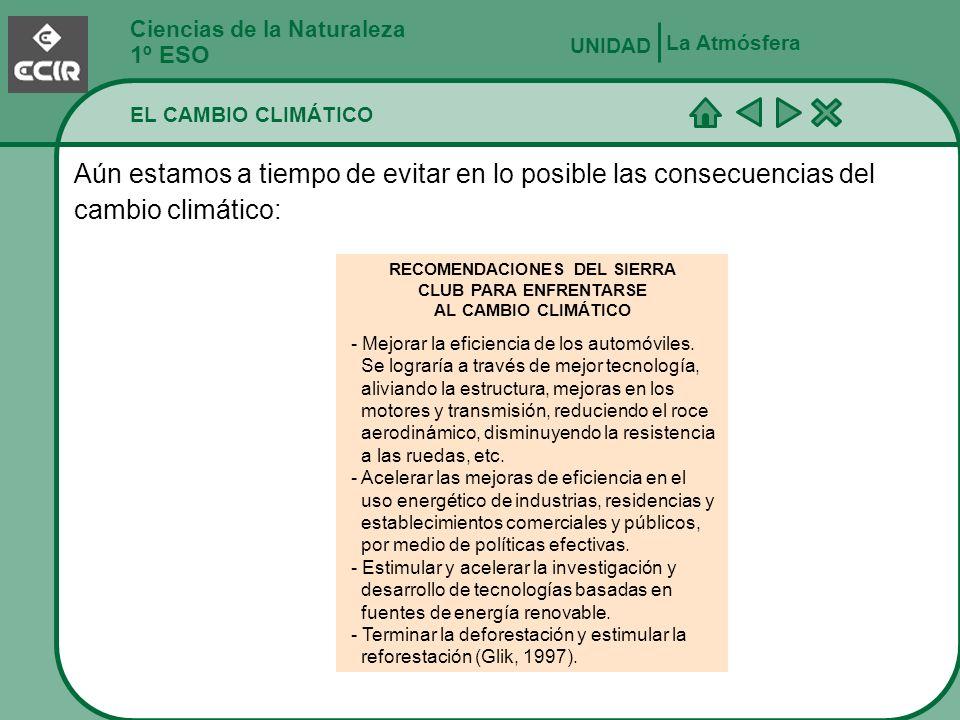 RECOMENDACIONES DEL SIERRA CLUB PARA ENFRENTARSE AL CAMBIO CLIMÁTICO