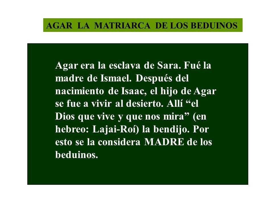 AGAR LA MATRIARCA DE LOS BEDUINOS