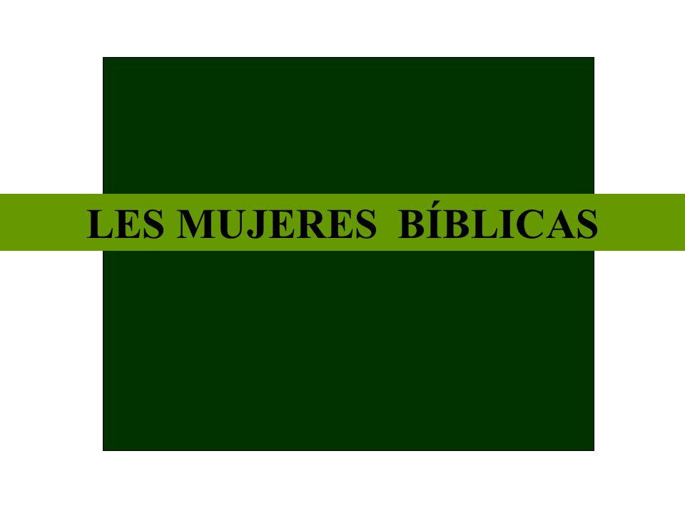 LES MUJERES BÍBLICAS