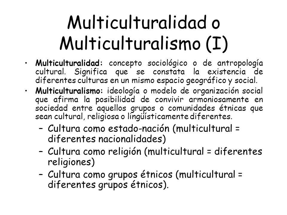 Multiculturalidad o Multiculturalismo (I)