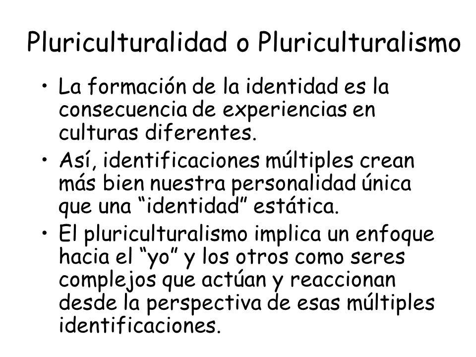 Pluriculturalidad o Pluriculturalismo