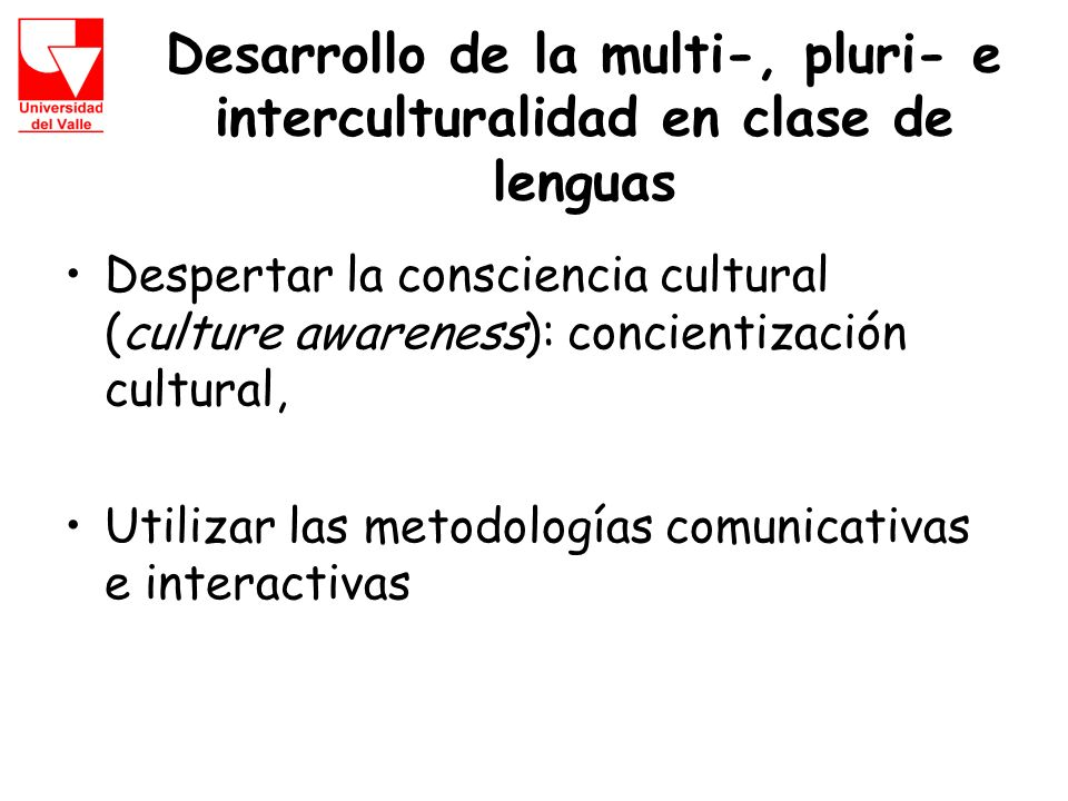 Desarrollo de la multi-, pluri- e interculturalidad en clase de lenguas