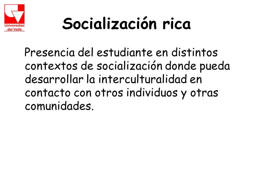 Socialización rica