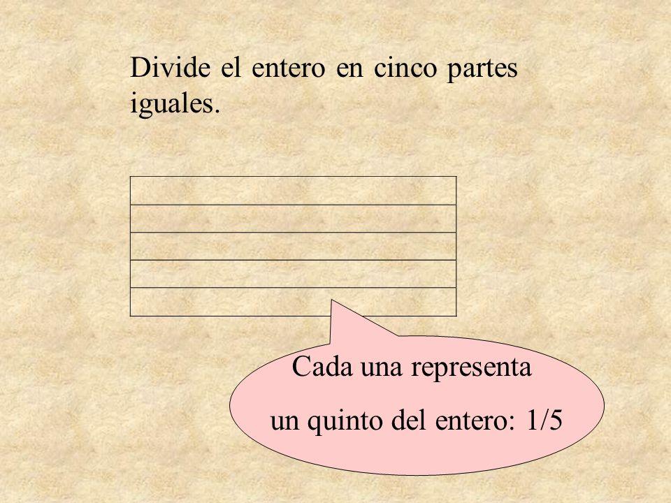 Divide el entero en cinco partes iguales.