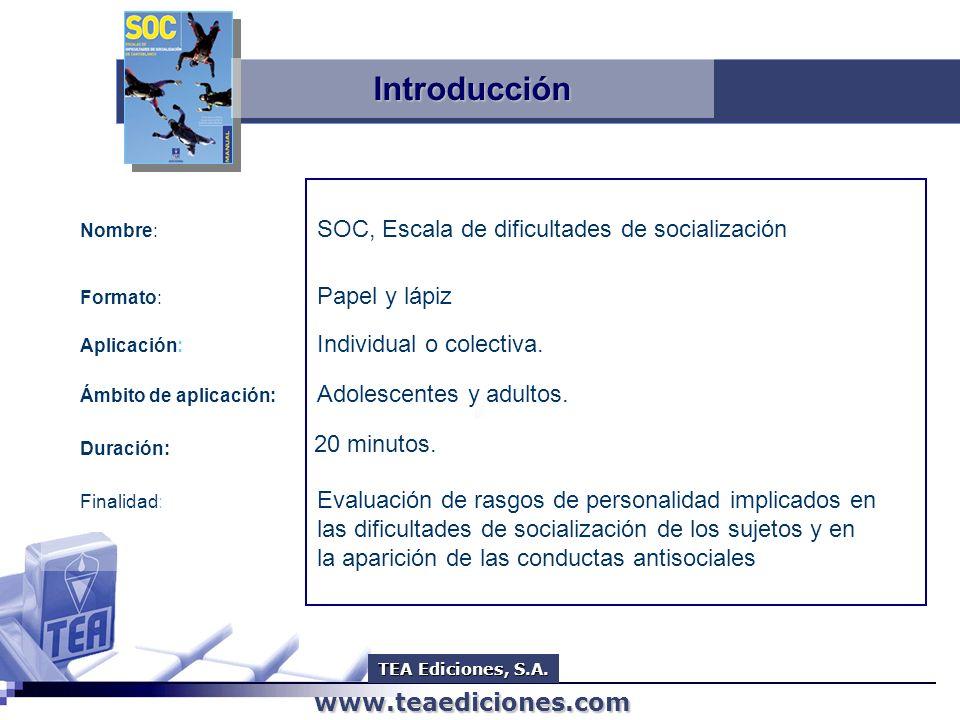 Introducción SOC, Escala de dificultades de socialización
