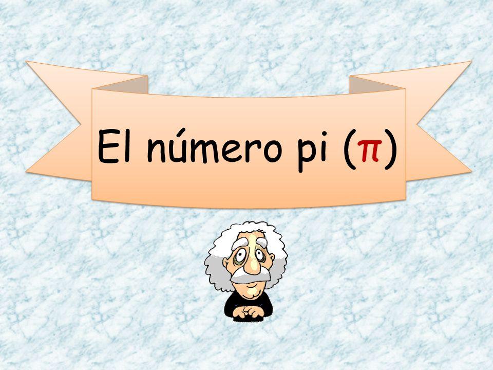 El número pi (π)