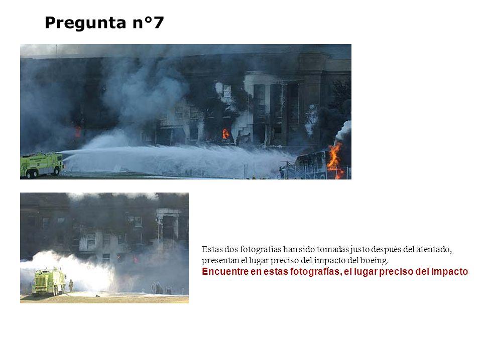 Pregunta n°7 Estas dos fotografías han sido tomadas justo después del atentado, presentan el lugar preciso del impacto del boeing.