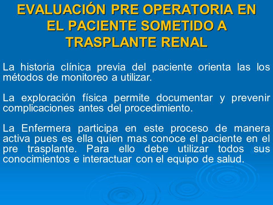 EVALUACIÓN PRE OPERATORIA EN EL PACIENTE SOMETIDO A TRASPLANTE RENAL