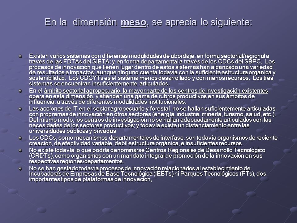 En la dimensión meso, se aprecia lo siguiente: