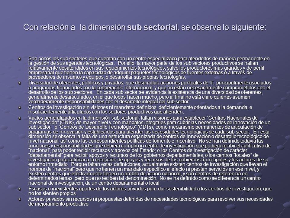 Con relación a la dimensión sub sectorial, se observa lo siguiente: