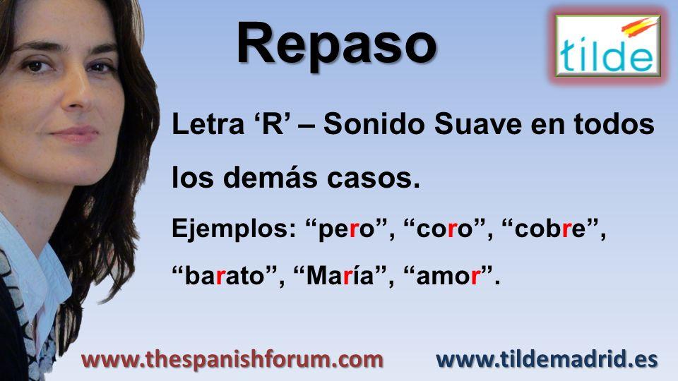 Repaso Letra 'R' – Sonido Suave en todos los demás casos.