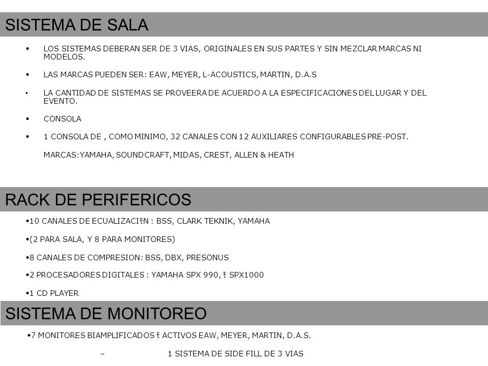 SISTEMA DE SALA RACK DE PERIFERICOS SISTEMA DE MONITOREO