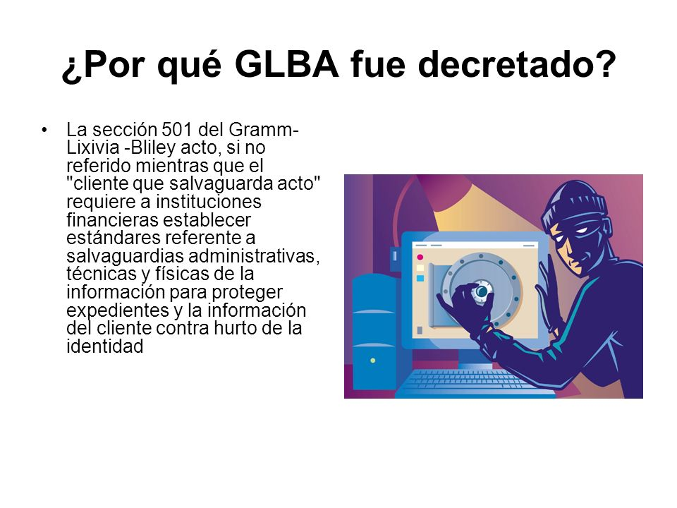 ¿Por qué GLBA fue decretado