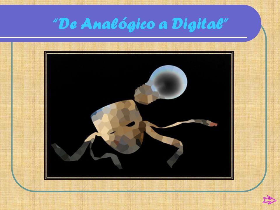 De Analógico a Digital