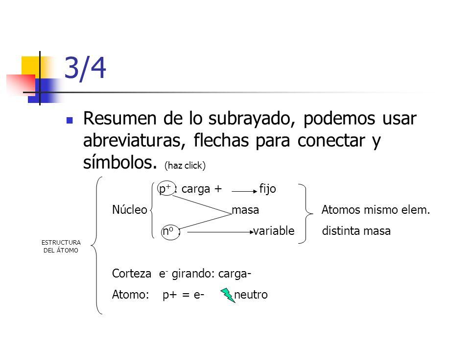3/4 Resumen de lo subrayado, podemos usar abreviaturas, flechas para conectar y símbolos. (haz click)