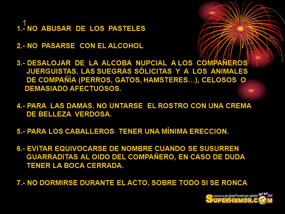 1 1.- NO ABUSAR DE LOS PASTELES 2.- NO PASARSE CON EL ALCOHOL
