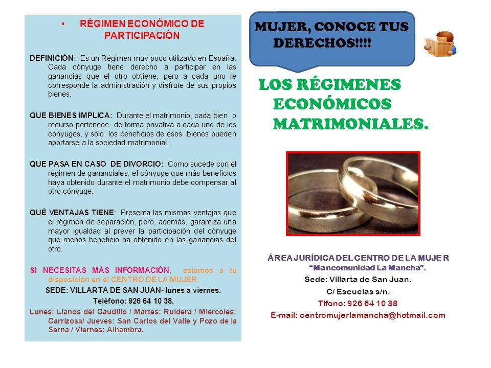 LOS RÉGIMENES ECONÓMICOS MATRIMONIALES.