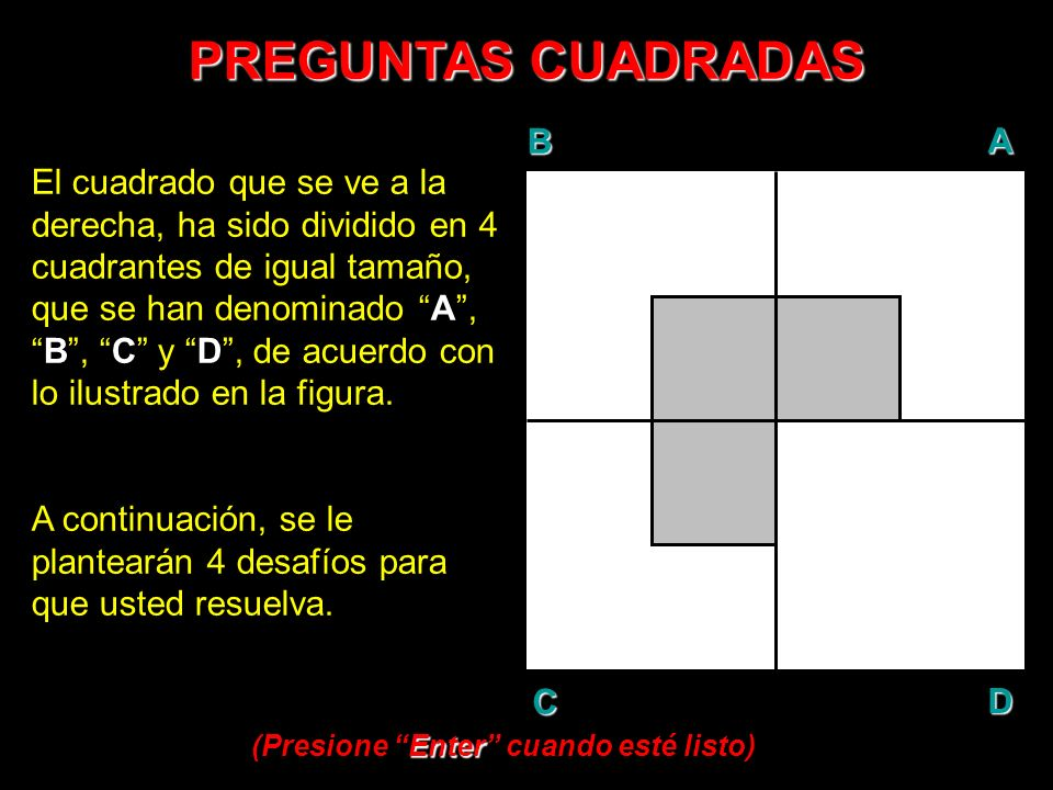 PREGUNTAS CUADRADAS B A D C