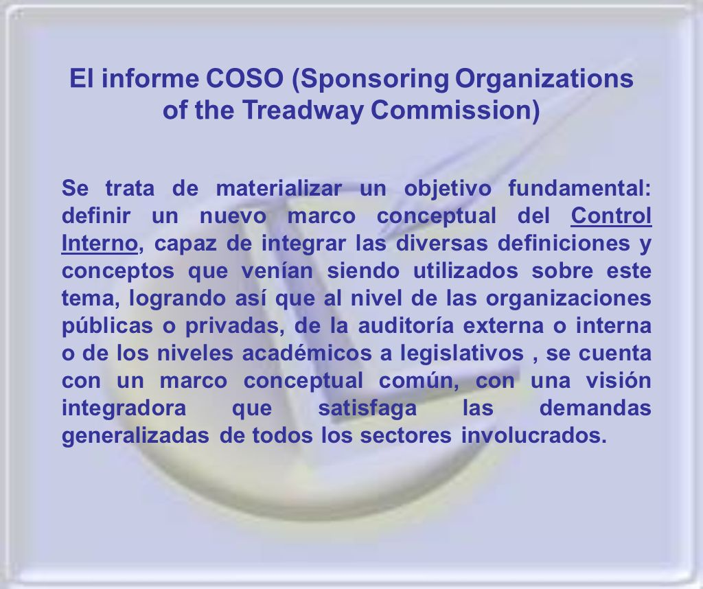 El informe COSO (Sponsoring Organizations of the Treadway Commission)