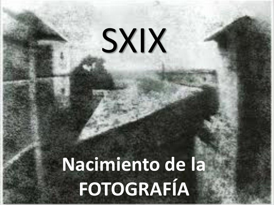 Nacimiento de la FOTOGRAFÍA