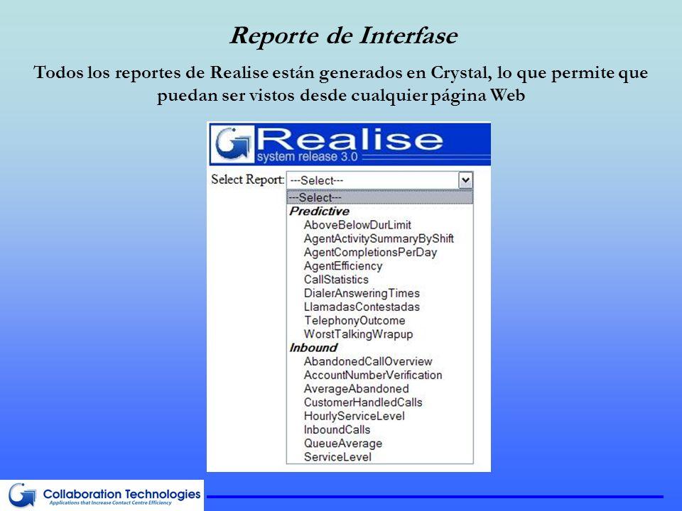 Reporte de Interfase Todos los reportes de Realise están generados en Crystal, lo que permite que puedan ser vistos desde cualquier página Web.