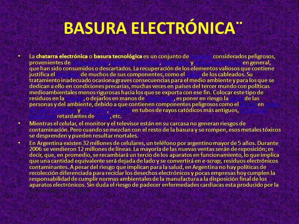 ¨BASURA ELECTRÓNICA¨