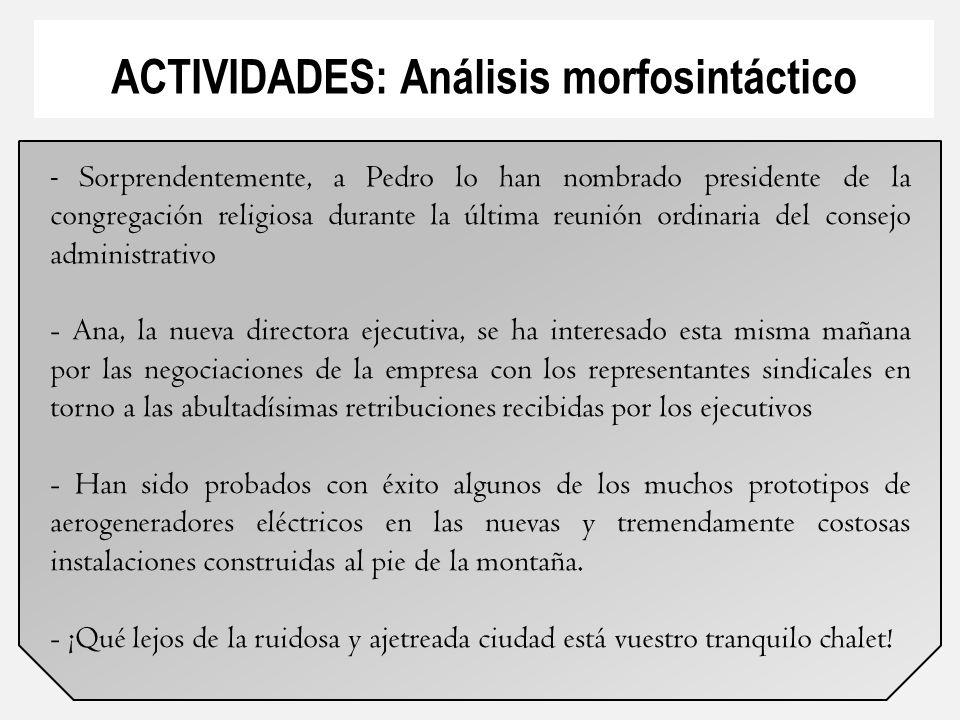 ACTIVIDADES: Análisis morfosintáctico